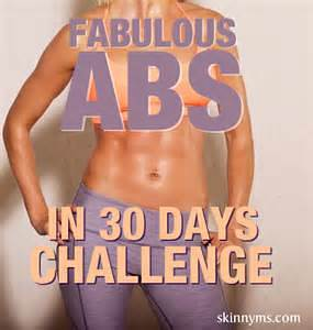 Challenge your abs to a 30 day challenge.